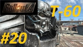 Fallout4 20  Находим броню Т-60  Уничтожаем РОБОТ-ОХРАННИК