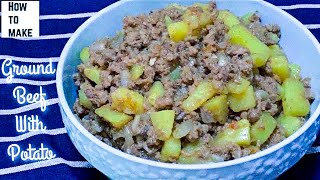 How To Cook Ground Beef With Potatoes | Easy Breakfast Recipe