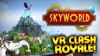 "Skyworld VR Gameplay - ""VIRTUAL REALITY CLASH ROYALE!!!"" - Let"