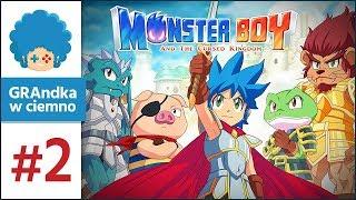 Monster Boy and the Cursed Kingdom PL #2 | Kozackie to jest!