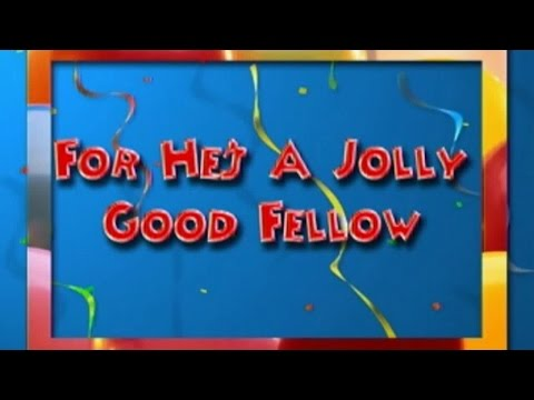 For He's A Jolly Good Fellow