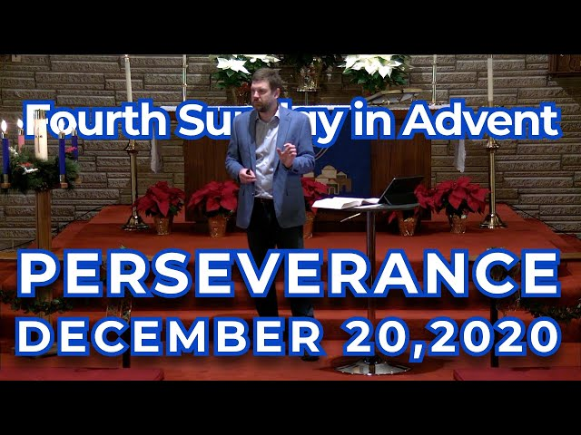 Fourth Sunday in Advent: Perseverance