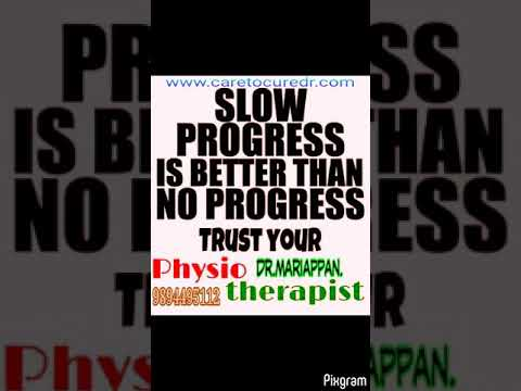 PAIN, STIFFNESS ,PARALYSIS Treatment.PHYSIOTHERAPY.care to cure dr.Mariappan