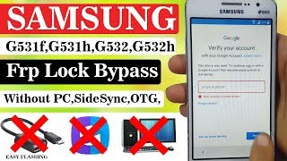 Samsung G531 Google Account Bypass | Without PC | Trick 2019