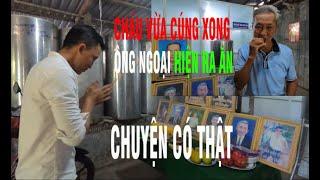 KỲ LẠ: CHÁU VỪA CÚNG ÔNG HIỆN RA ĂN-Độc Đáo Điểm Việt Nam