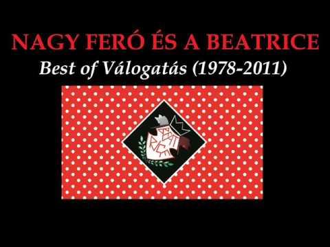 Nagy Feró és a Beatrice - Best of válogatás (1978-2011)