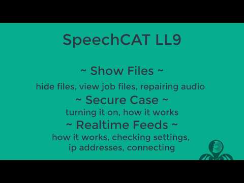 SpeechCAT LL9 ShowFiles Secure Case Realtime Feeds