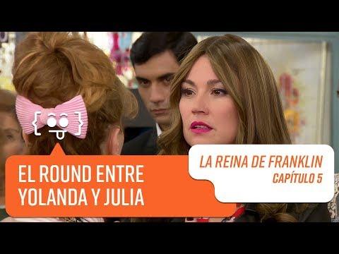 El round entre Yolanda y Julia | La Reina de Franklin | Capítulo 5