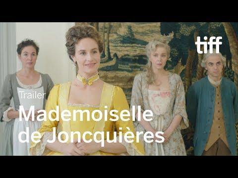 MADEMOISELLE DE JONCQUIÈRES Trailer | TIFF 2018