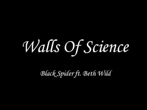 Walls Of Science-Black Spider ft. Beth Wild