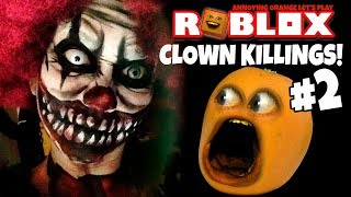 Roblox: Clown Killings #2 [Annoying Orange]
