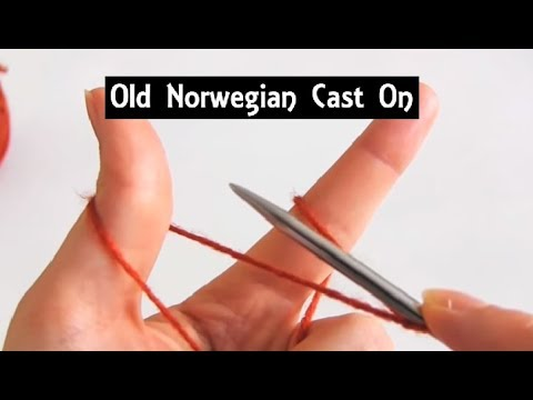 Old Norwegian Cast On German Twisted Cast On Knitting Lessons