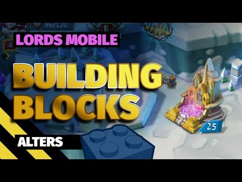 Lords Mobile Building Blocks Series: Altars