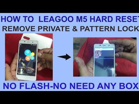 HOW TO LEAGOO M5 HARD RESET  REMOVE PRIVATE & PATTERN LOCK