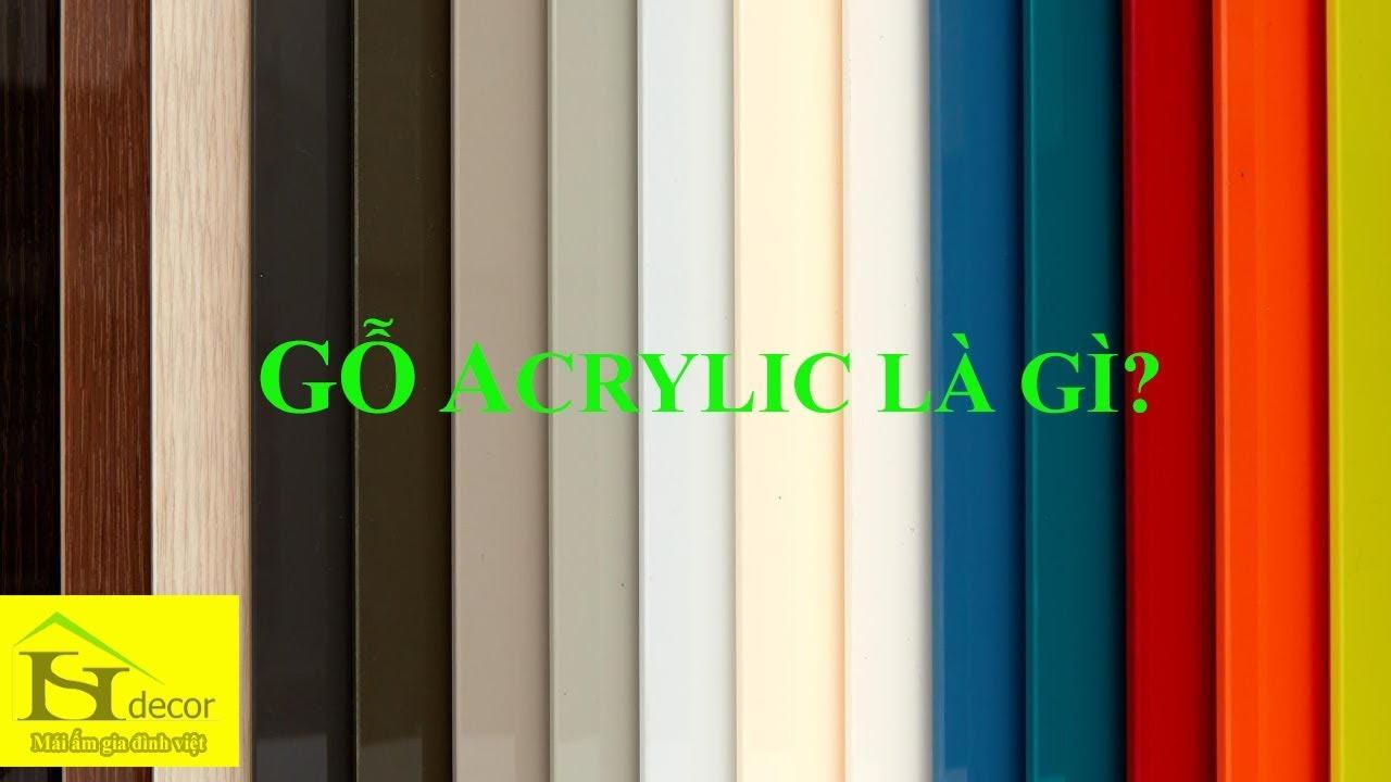 gỗ acrylic là gì?