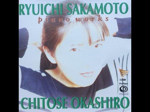 8. Choral No.2, Ryuichi Sakamoto Piano Works, Chitose Okashiro, Piano