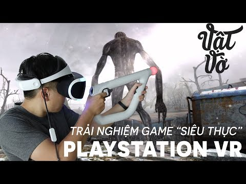 """Trải nghiệm game """"siêu thực"""" với Playstation VR"""
