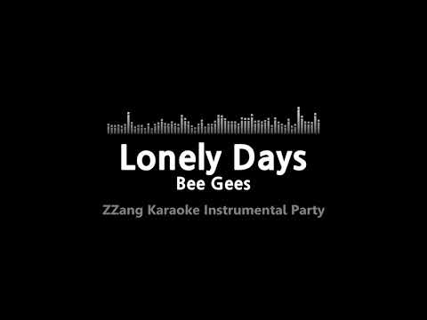 Bee Gees-Lonely Days (Instrumental) [ZZang KARAOKE]