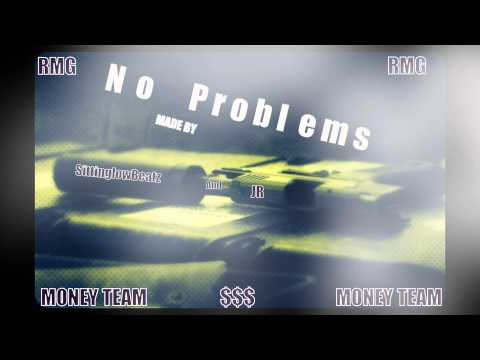 NO PROBLEMS by Sittinglowbeatz and JR