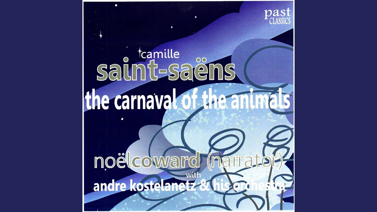 Saint-Saëns: The Carnival of the Animals, with Verses by