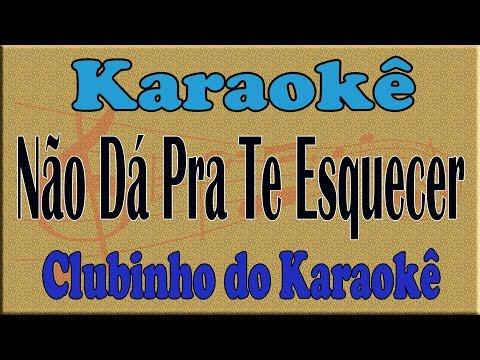 José Augusto Não Dá Pra Te Esquecer Karaoke