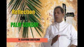 Reflection on 'Ramacho Aitar' (Palm Sunday) by Fr Clifford Castelino