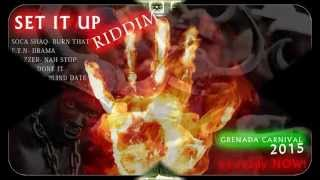 E.T.N - Drama ( Set It Up Riddim ) { Grenada Soca 2015 } [473]