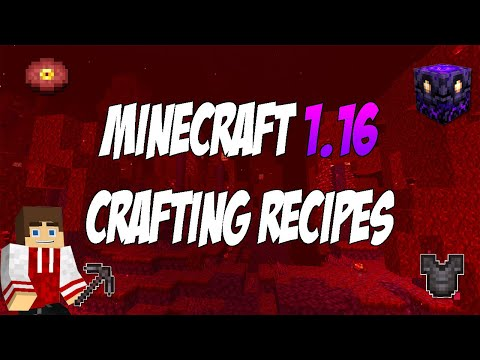 Minecraft 1.16 Every New Crafting Recipe