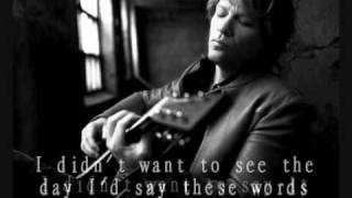 BON JOVI - RIVER RUNS DRY  with lyrics