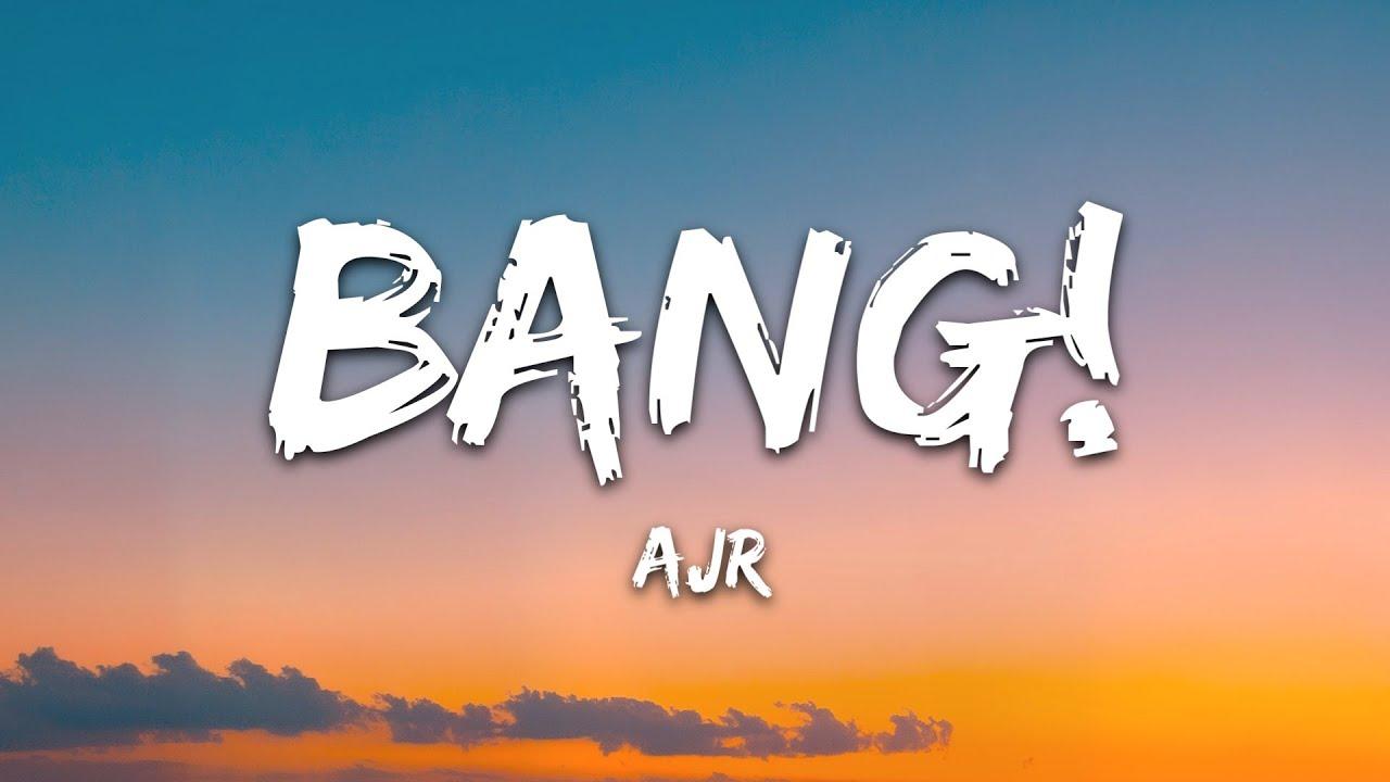 Download AJR - BANG! (Lyrics)