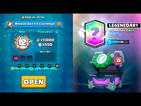 12 WINS ''MIRROR BATTLE'' CHALLENGE :: Clash Royale :: LEGENDARY FROM CHEST OPENING!