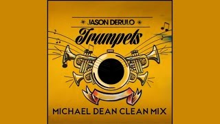 Repeat youtube video Trumpets (Completely Clean Mix) by Jason Derulo (lyrics)