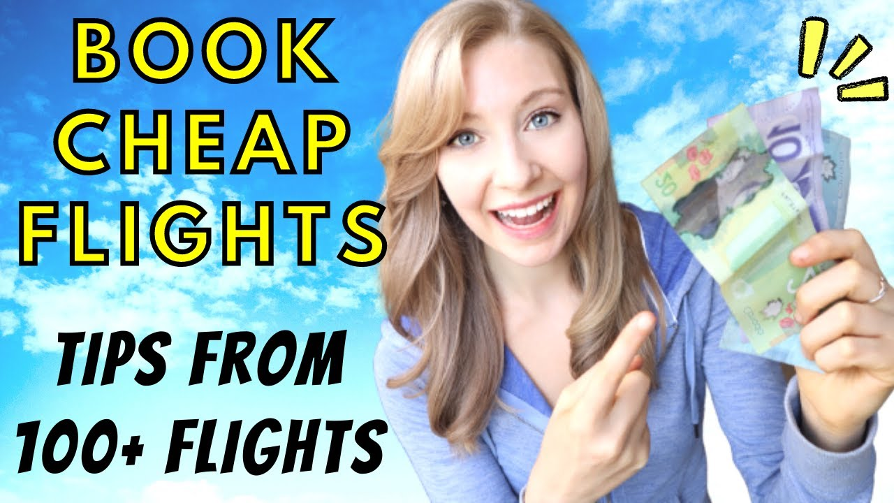 How to Book Cheap Flights | Budget Travel Hacks 2019