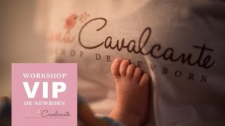Workshop VIP de Newborn - Juliana Cavalcante
