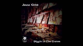 Jazz One - Diggin in the Crates (lo fi hip hop - instrumental hip hop) full album