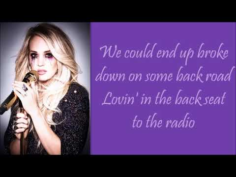 Carrie Underwood ~ End Up With You (Lyrics)