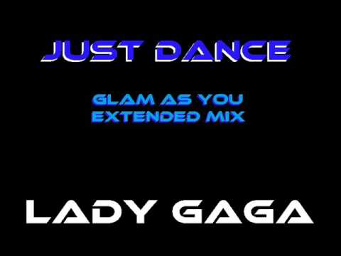 Just Dance (Glam As You Extended Mix)