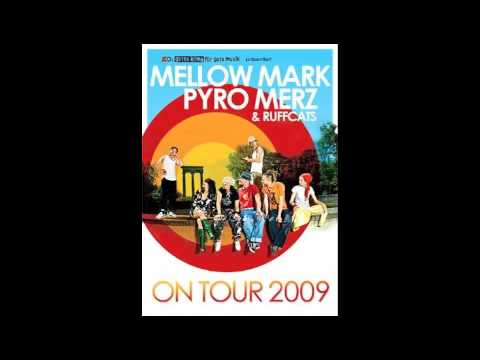 Mellow Mark Pyro Merz On And On IV