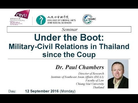 Under the Boot: Military-Civil Relations in Thailand  since the Coup