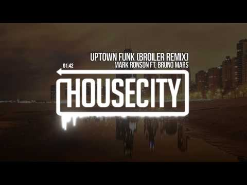 Mark Ronson ft. Bruno Mars - Uptown Funk (Broiler Remix)