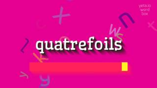 "Gambar cover How to say ""quatrefoils""! (High Quality Voices)"