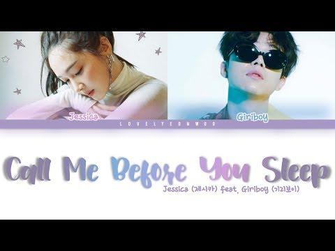 Jessica (제시카) – Call Me Before You Sleep (잠들기 전 전화해) (ft. Giriboy) Lyrics (Color Coded Han/Rom/Eng)
