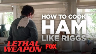 Lethal Cooking: How To Cook Ham Like Riggs | Season 1 | LETHAL WEAPON