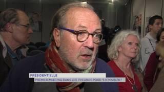 """Présidentielle : premier meeting dans les Yvelines pour """"En Marche"""""""