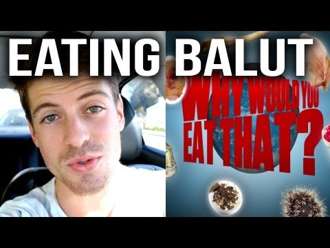 EATING BALUT (Why Would You Eat That!?)