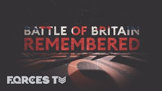 Battle of Britain Remembered: When The RAF Took On The Luftwaffe In WW2 ✈️ | Forces TV