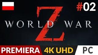 World War Z PL z Arlinką  #2 (odc.2)  Rozgrzewka przed Days Gone | Gameplay po polsku 4K60 Ultra