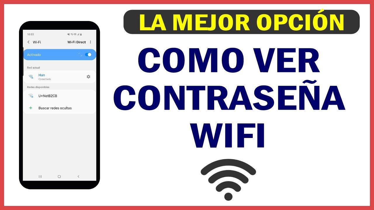 Como Ver Contraseña Wifi Sin App Sin Root 2021 Funciona Nuevo Metodo Muy Facil Youtube