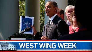 "West Wing Week: 9/16/11 or ""Pass This Bill"""