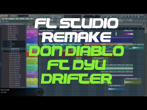 Fl Studio Remake - Don Diablo ft DYU - Drifter (FREE FLP)